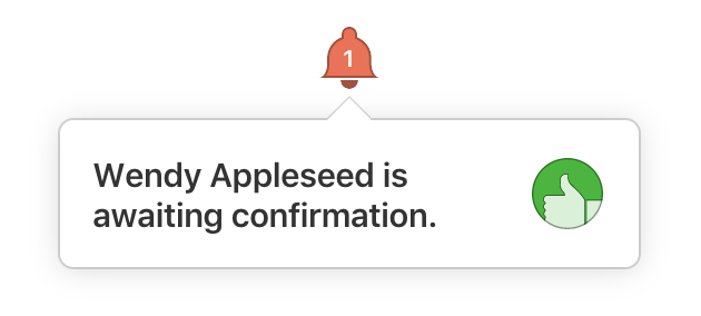 Notification that a team member is awaiting confirmation