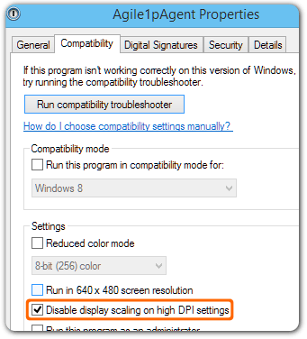 the Agile1pAgent Properties window open to the Compatibility tab, with 'Disable display scaling on high DPI settings' checked