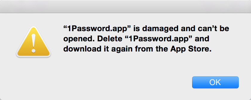 1Password.app is damaged and can't be opened. Delete 1Password.app and download it again from the App Store.