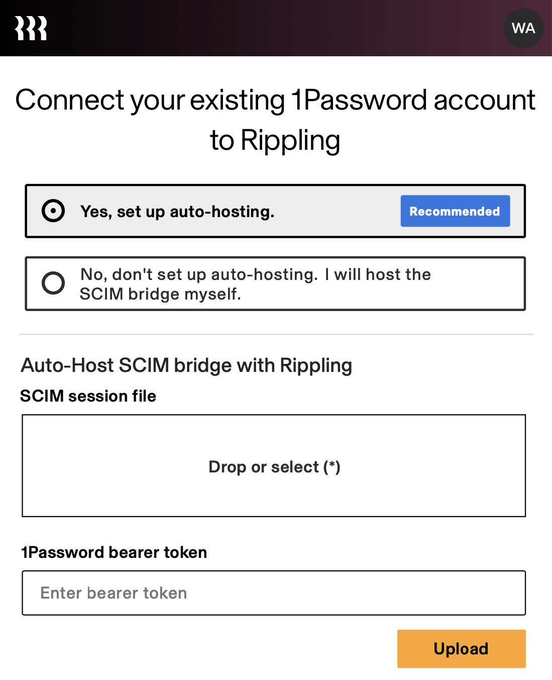 Drag your SCIM session file and enter your bearer token on the Rippling auto-hosting setup screen.